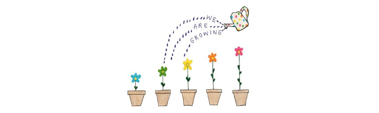 A young person's drawing of flowers and a watering can. Words say: we are growing.