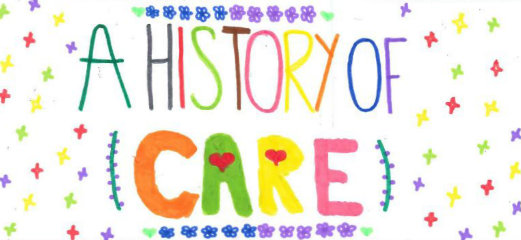 "A colourful child's drawing that says ""A History of Care"""