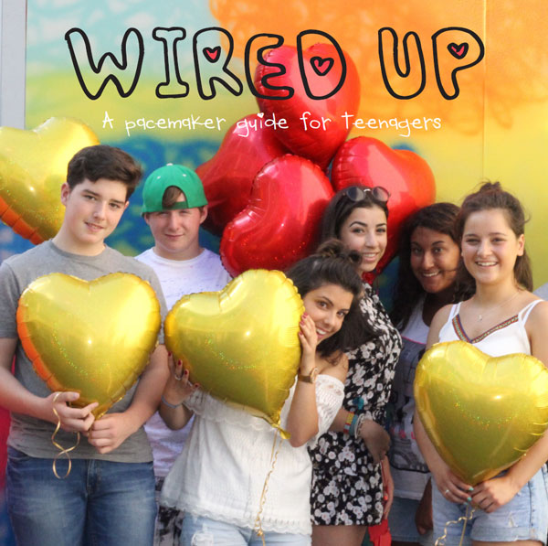 Front cover of Wired Up, a pacemaker guide for teenagers