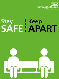 A green poster from our hospital and community sites that says: stay safe, keep apart. There is a picture of two people on a bench leaving a wide space between them.